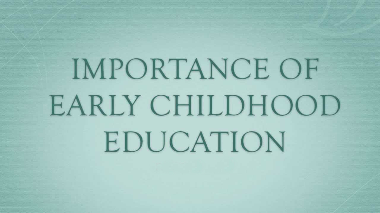 Kinder Garden: Importance Of Early Childhood Education